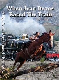 When Jean Deans Raced The Train